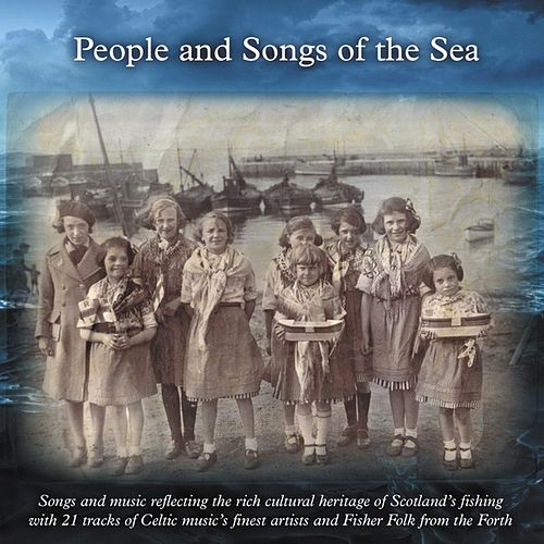 Play & Download People and Songs of the Sea by Various Artists | Napster