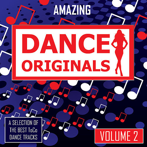Play & Download Amazing Dance Originals - vol. 2 by Various Artists | Napster