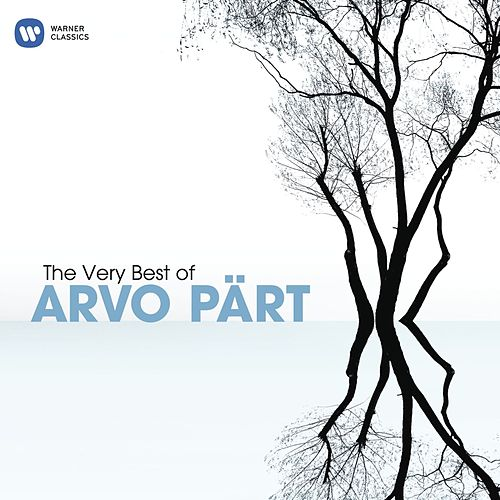 Play & Download The Very Best of Arvo Part by Various Artists | Napster