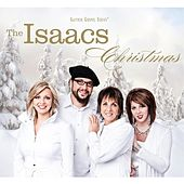 Play & Download Christmas by The Isaacs | Napster
