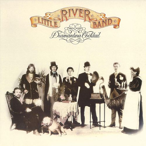 Play & Download Diamantina Cocktail (2010 Digital Remaster) by Little River Band | Napster