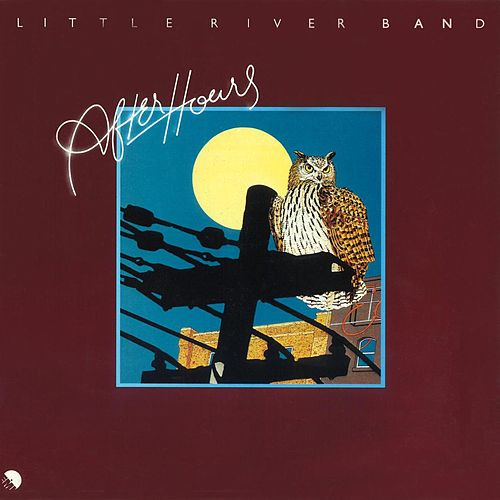 Play & Download After Hours (2010 Digital Remaster) by Little River Band | Napster