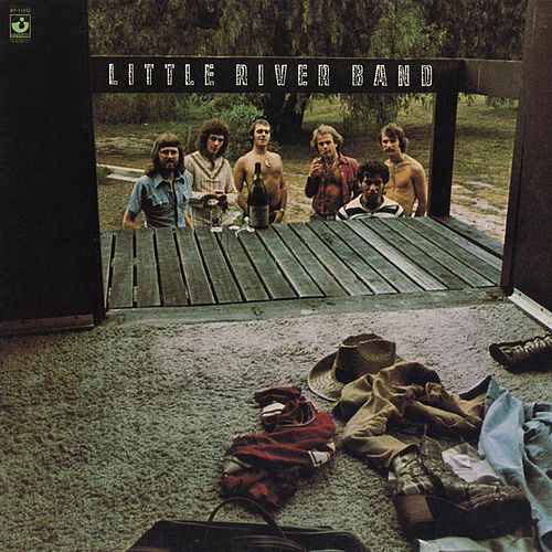 Play & Download Little River Band (2010 Digital Remaster) by Little River Band | Napster