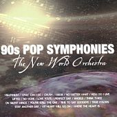Play & Download 90's Pop Symphonies by The New World Orchestra | Napster