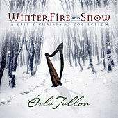 Play & Download Winter, Fire & Snow by Orla Fallon | Napster
