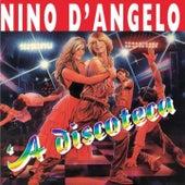 'A discoteca by Nino D'Angelo