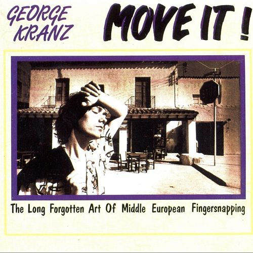 Play & Download Move It! by George Kranz | Napster