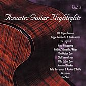Play & Download Acoustic Guitar Highlights, Vol. 3 by Various Artists | Napster