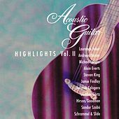 Play & Download Acoustic Guitar Highlights, Vol. 2 by Various Artists | Napster