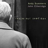 Invisible Threads von Andy Summers