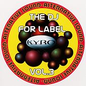 Play & Download The Dj for Label, Vol.3 by Nadja | Napster