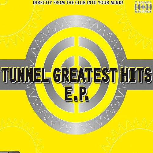 Play & Download Tunnel Greatest Hits by Various Artists | Napster