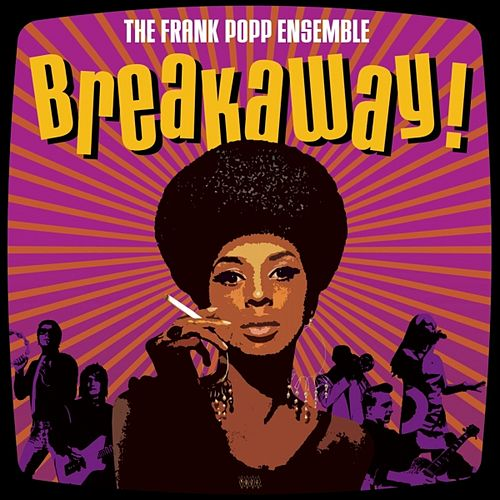 Play & Download Breakaway! by Frank Popp Ensemble | Napster