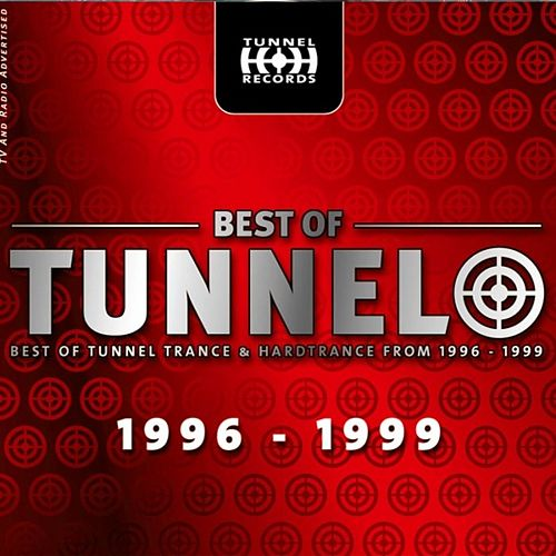 Play & Download Best Of Tunnel 1996-1999 (Download Edition) by Various Artists | Napster