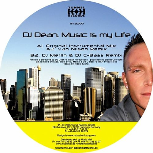 Music Is My Life by DJ Dean