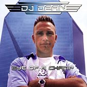 Play & Download Eye Of A Champ by DJ Dean | Napster