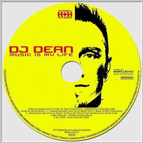 Play & Download Music Is My Life by DJ Dean | Napster