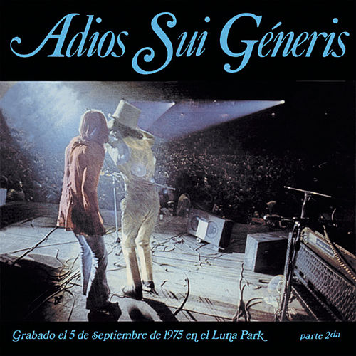 Play & Download Adios Sui Generis Vol. II by Sui Generis | Napster