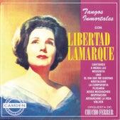La Coleccion Del Siglo by Libertad Lamarque