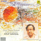 Play & Download Ganga Sindhu Narmada /Anup Ghosal-Nazrul by Anup Ghoshal | Napster