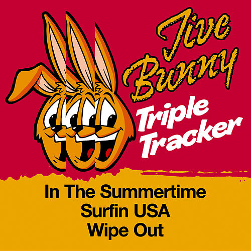 Play & Download Jive Bunny Triple Tracker: In The Summertime / Surfin USA / Wipe Out by Jive Bunny & The Mastermixers | Napster