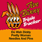 Jive Bunny Triple Tracker: Do Wah Diddy / Pretty Woman / Needles And Pins by Jive Bunny & The Mastermixers