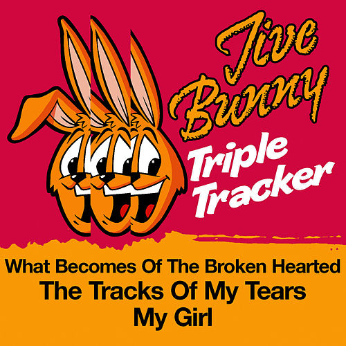 Play & Download Jive Bunny Triple Tracker: What Becomes Of The Broken Hearted / The Tracks Of My Tears / My Girl by Jive Bunny & The Mastermixers | Napster