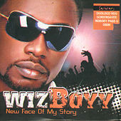 New Face Of My Story by Wizboyy