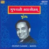 Play & Download Gujarati Classics - Mukesh (Compilation) by Mukesh   Napster