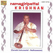 N.Krishnan -Mokshamu Galada- Nadaswaram by Various Artists