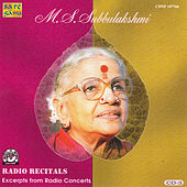 M.S.S - Radio Recitals - Vol. 3 by M.S. Subbu Lakshmi