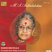 M.S.S - Radio Recitals - Vol. 1 by M.S. Subbu Lakshmi