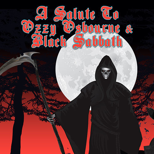 Play & Download A Salute To Ozzy Osbourne & Black Sabbath by Various Artists | Napster