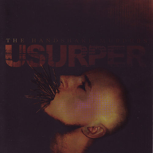 Play & Download Usurper by The Handshake Murders | Napster