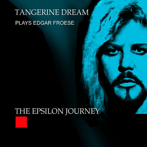 The Epsilon Journey - Live In Eindhoven, Netherlands 2008 by Tangerine Dream