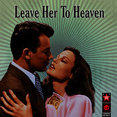 Play & Download Leave Her To Heaven by Alfred Newman | Napster
