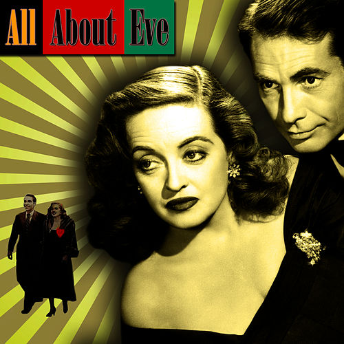Play & Download All About Eve by Alfred Newman | Napster