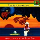 Sindbad der Seefahrer - Abenteuer auf der Insel Saba by Kinder Hörspiel