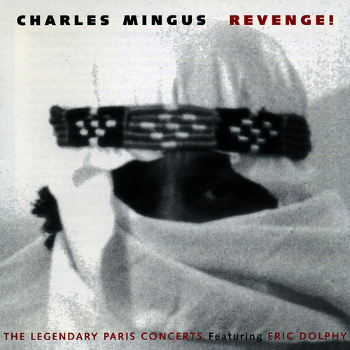 Play & Download Revenge! by Charles Mingus | Napster