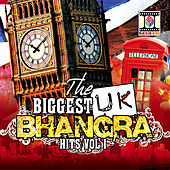 Play & Download The Biggest UK Bhangra Hits Vol 1 by Various Artists | Napster