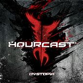 Play & Download Dystopia by Hourcast | Napster