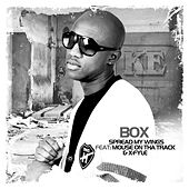 Spread My Wings (feat. Mouse On Tha Track & X-fyle) by Box