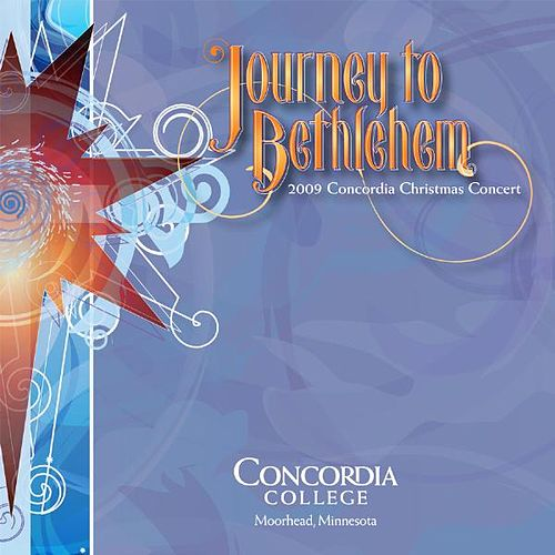 Play & Download Journey to Bethlehem by Concordia Choir | Napster