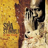 Play & Download My Soul To Keep by Sha Stimuli | Napster