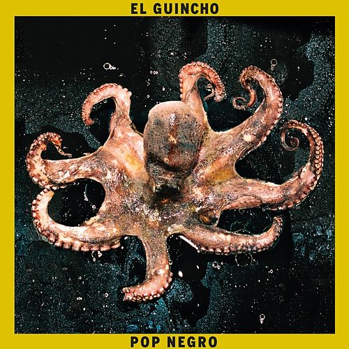 Play & Download Pop Negro by El Guincho | Napster
