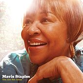 You Are Not Alone by Mavis Staples