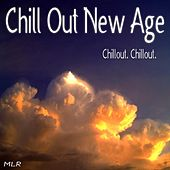 Play & Download Chill Out New Age by Chillout Chillout | Napster