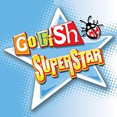 Play & Download Superstar by Go Fish | Napster