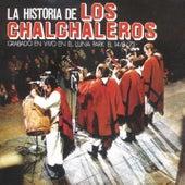 La Historia De Los Chalchaleros by Los Chalchaleros