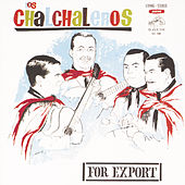 Play & Download Los Chalchaleros by Los Chalchaleros | Napster